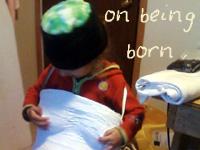 onbeingborn